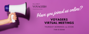 Voyagers Toastmasters is online - Via Zoom